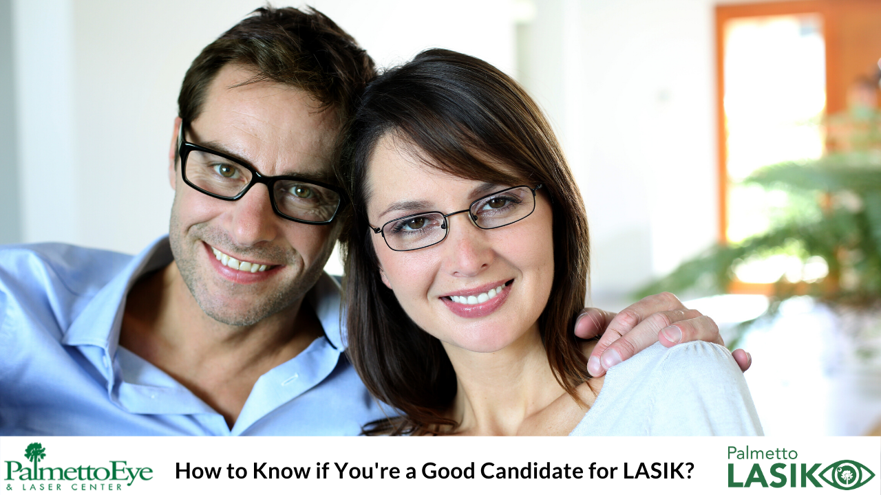 How to Know if You're a Good Candidate for LASIK?